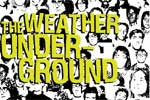 Quick-ones - Weather Underground - Ritorno alla questione del documentarismo